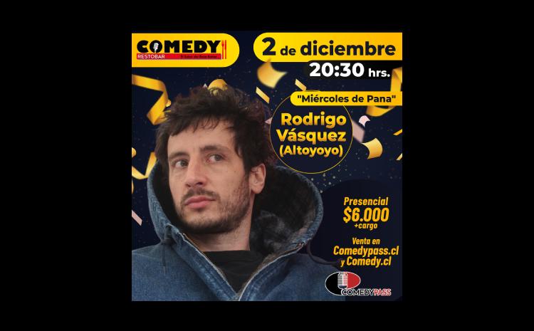 «MIÉRCOLES DE PANA» COMEDY PRESENCIAL 02 DE DICIEMBRE 20:30 HRS.