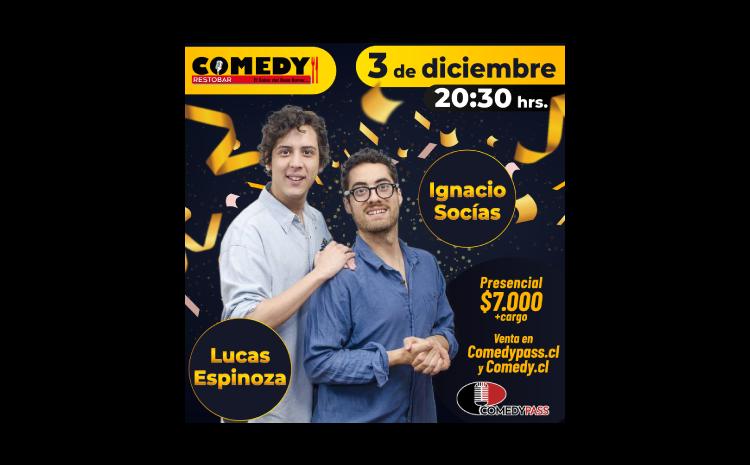 LUCAS Y SOCÍAS COMEDY PRESENCIAL 03 DE DICIEMBRE 20:30 HRS.