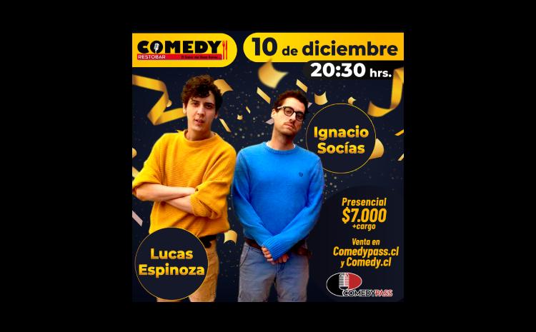 LUCAS Y SOCÍAS COMEDY PRESENCIAL 10 DE DICIEMBRE 20:30 HRS.