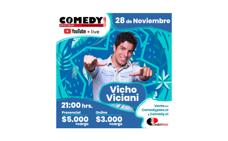 VICHO VICIANI COMEDY ONLINE 28 DE NOVIEMBRE 21:00 HRS.