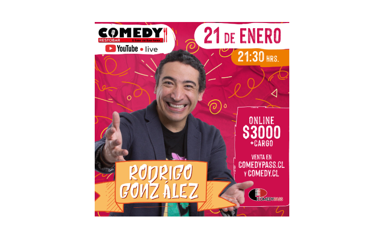 RODRIGO GONZALEZ COMEDY ONLINE 21 DE ENERO 21:30HRS