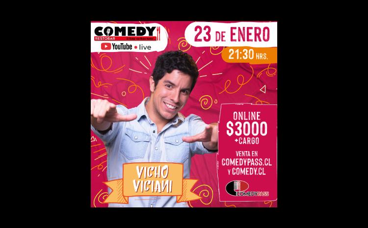 VICHO VICIANI COMEDY ONLINE 23 DE ENERO 21:30 HRS.