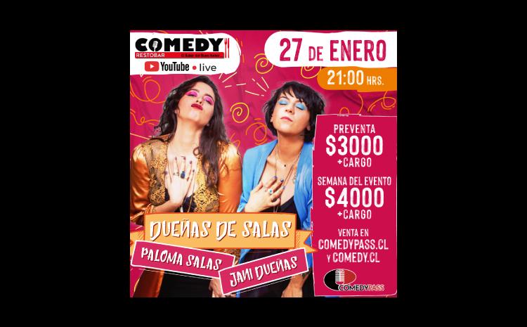 DUEÑAS DE SALAS COMEDY ONLINE 27 DE ENERO 21:00HRS