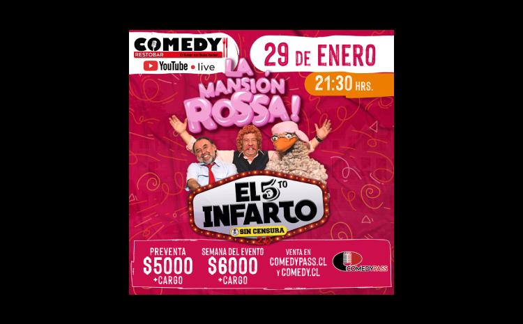 LA MANSIÓN ROSSA! COMEDY ONLINE 29 DE ENERO 21:30 HRS.