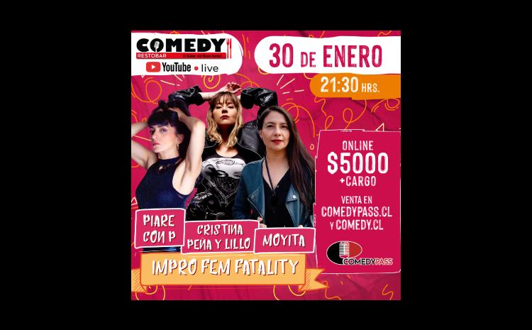 IMPRO FEM FATALITY COMEDY ONLINE 30 DE ENERO 21:30HRS