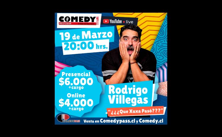 RODRIGO VILLEGAS 19 DE MARZO 20:00HRS
